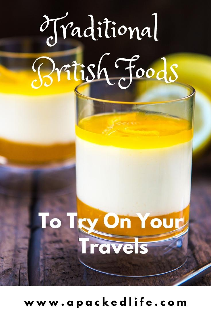 Great Eats of Britain: 61 Traditional British Foods To Try On Your Travels